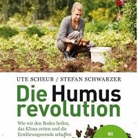 Die Humusrevolution Regenerative Agrikultur